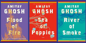 Amitav Ghosh The Ibis Trilogy