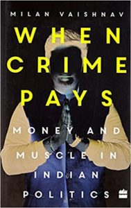 When Crime Pays by Milan Vaishnav