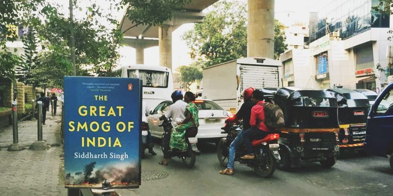 The Great Smog of India by Siddharth Singh
