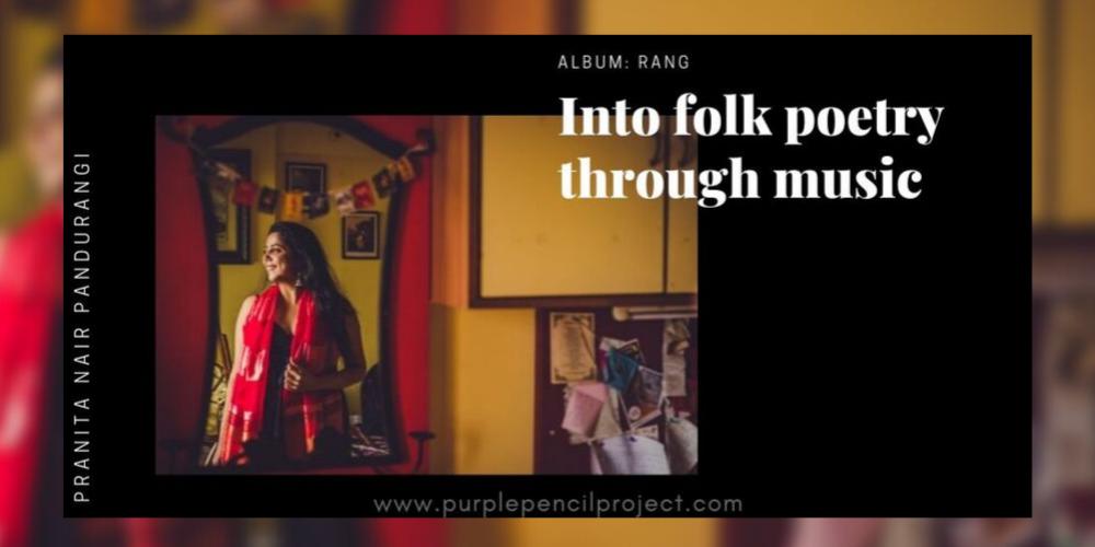 Pranita Nair for her album Rang