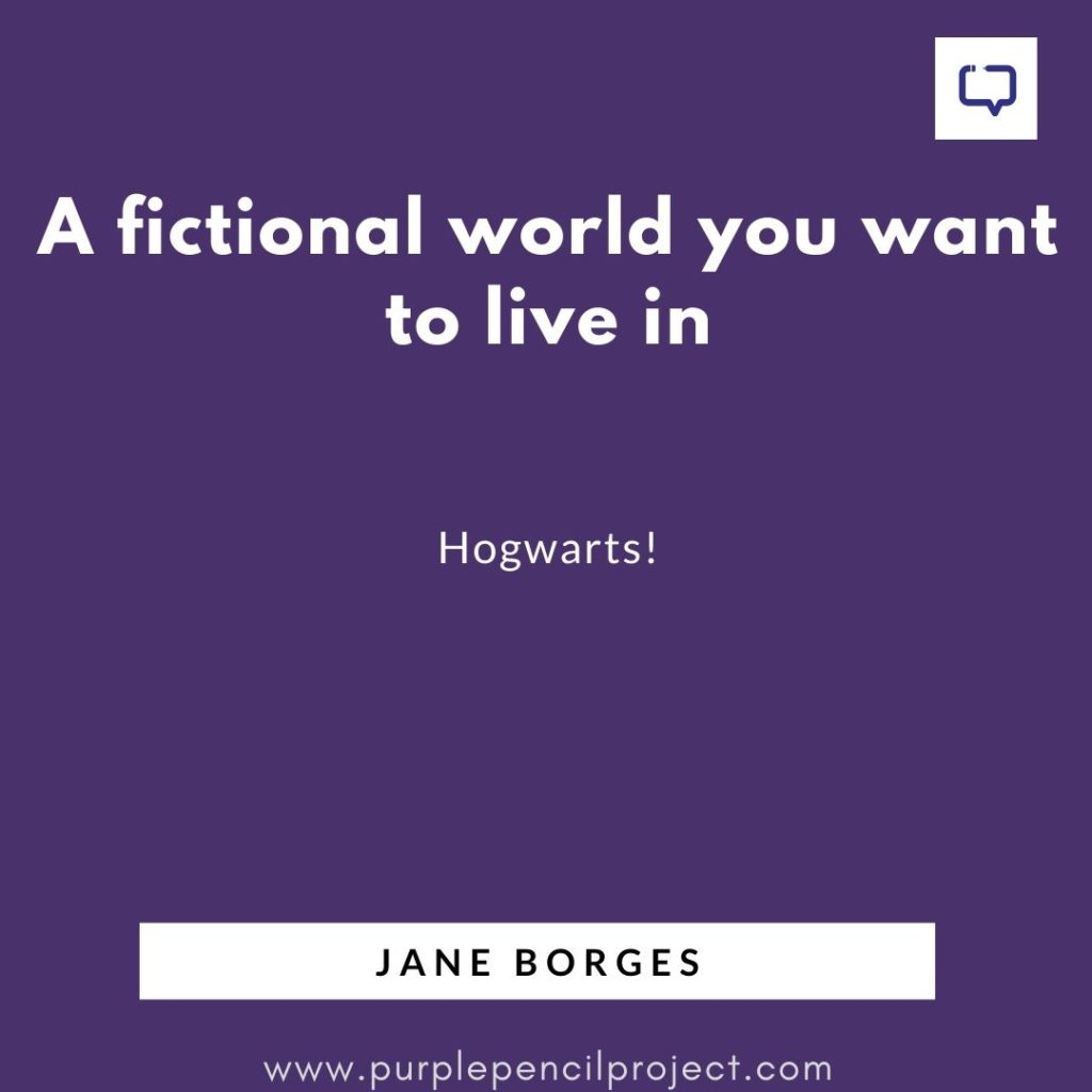 fictional world jane borges would want to live in