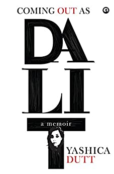 memoirs by women coming out as a dalit