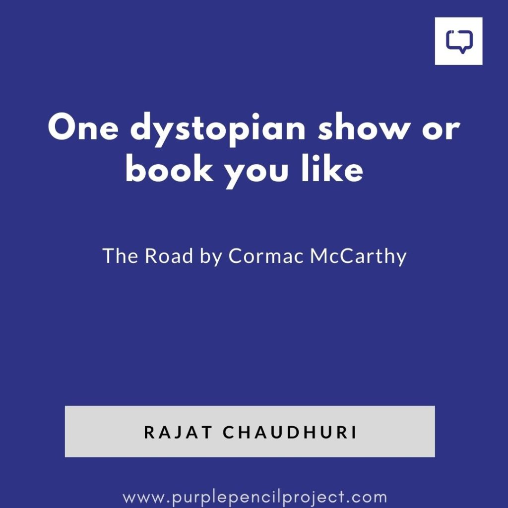 rajat chaudhuri's favourite dystopian book