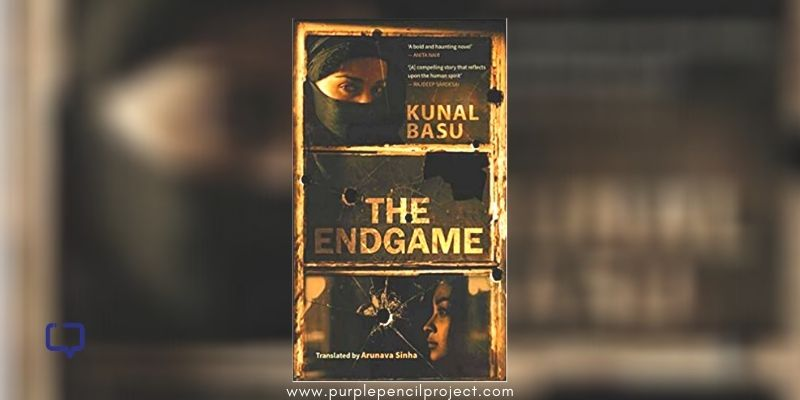 book review The Endgame by Kunal Basu