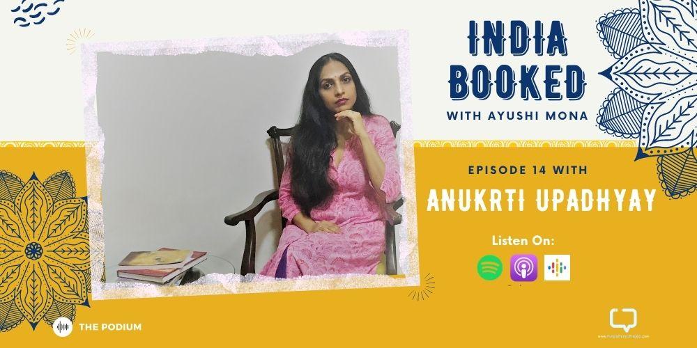 anukrti upadhyay podcast