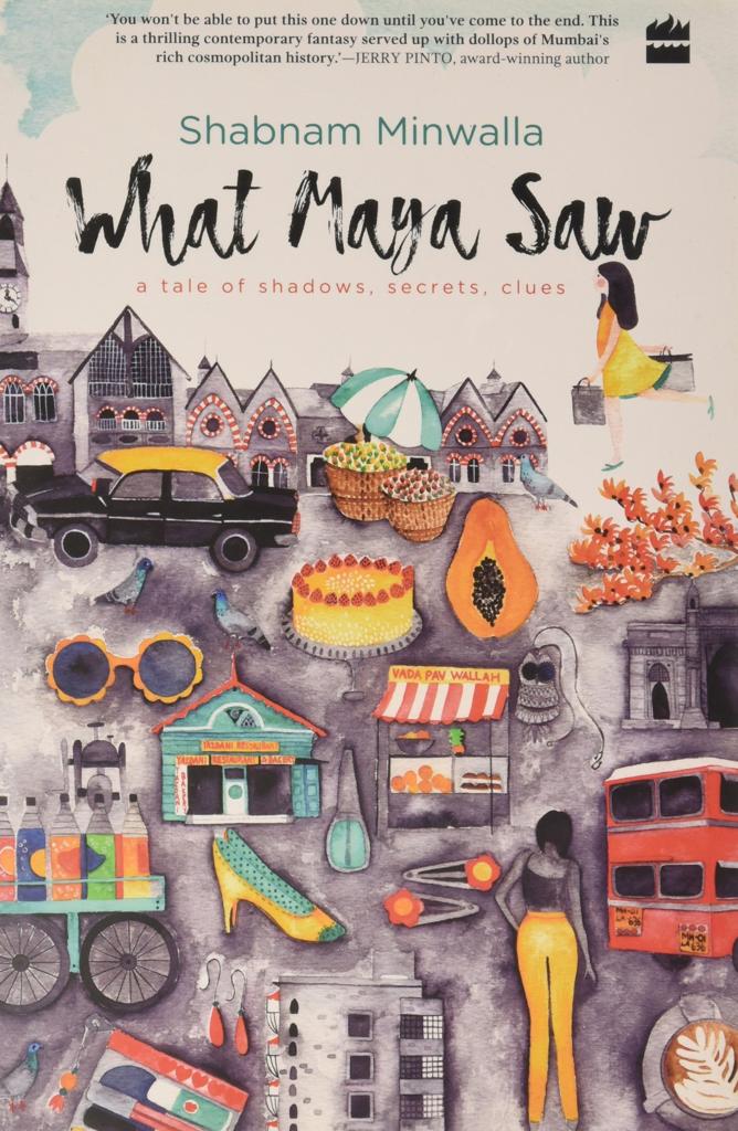 Shabnam Minwalla - What Maya Saw