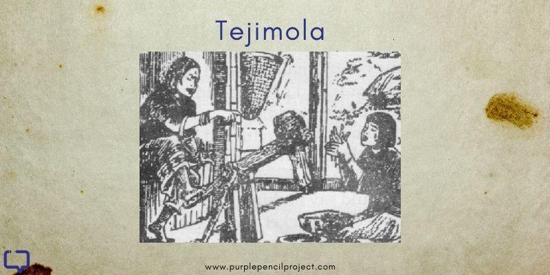 Tejimola