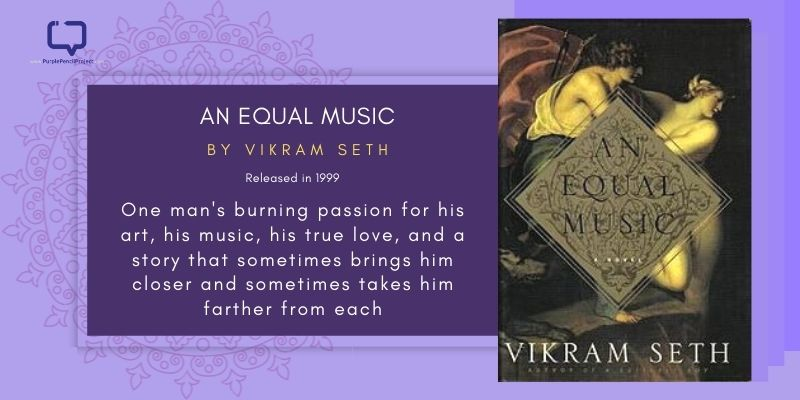 Feature Image for the Book Review of An Equal Music by Vikram Seth