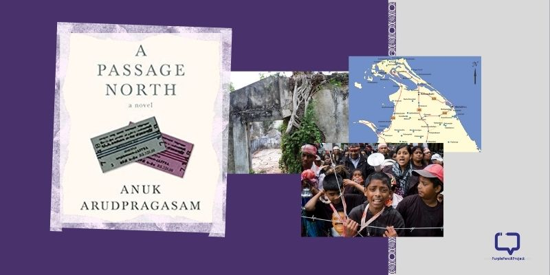 feature image for the book review of A Passage North by Anuk Arudpragasam